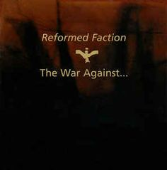 Reformed Faction - The War Against... (CD, Album) at Discogs