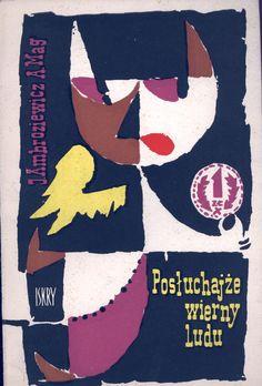 """""""Posłuchajże wierny ludu"""" J. Ambroziewicz, A. Mag Cover by Stanisław Kazimierczyk Published by Wydawnictwo Iskry 1959"""