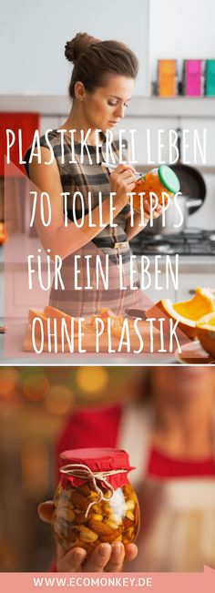 Plastikfrei leben im Alltag ohne Müll - 70 Tipps & Tricks - Life Secrets and Tips - Great Tips to Keep Your Life Organized Clean Out, Belleza Diy, No Waste, Green Life, Go Green, Vegan Lifestyle, Better Life, Natural Health, Natural Foods