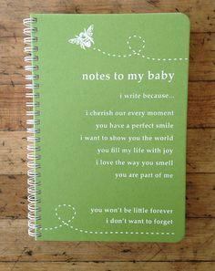 Every time i read this it still gives me the warm & fuzzies.  Pregnancy Journal Notes To My Baby / Kiwi  / by makemynotebook, $14.00