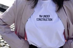 T-shirt I'm Under Construction - Look Lab