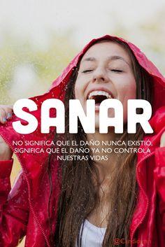Sanar no significa que el daño nunca existió significa que el daño ya no controla nuestras vidas.  @Candidman     #Frases Candidman Reflexión Sanar Vidas @candidman