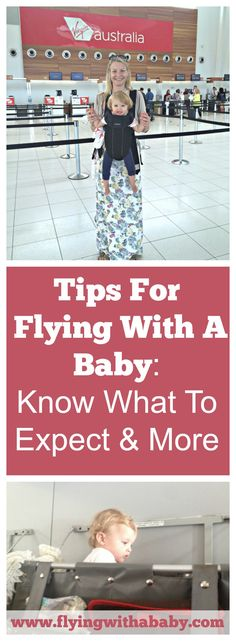 What To Expect On Board When Flying With A Baby -9 tips for flying with a baby. Practical insider information from an ex cabin crew and well travelled mum who gives you a realistic idea of what to expect. Also see my more in-depth flying with a baby tips or flying with toddler tips. #flyingwithababy #familytravel #flyingtips #flyingwithbaby