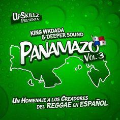 Disponible el 3 volumen del Panamazo de King Wadada y Deeper Sound - Pull Up Party