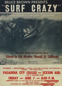 Old Surf poster movie poster. Surf Movies, Surf Design, Surfer Magazine, Vintage Surf, Poster Layout, Surf City, Surf Style, Surf Posters, Movie Posters