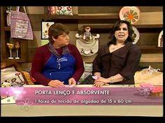 Porta Lenço e absorvente | Sabor de Vida 13.07.2011 A artesã Jackie Lobato apresentou no programa Sabor de Vida uma dobradura em tecido que é utilizada como ...