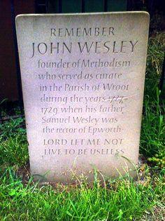 """""""Remembering John Wesley"""", Wroot, near Epworth"""
