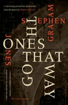 2010 Nominee for Best Collection: The Ones That Got Away ~~ Stephen Graham Jones ~~