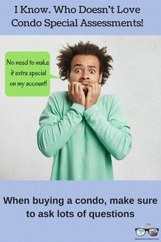 There are specific questions you need to ask when buying condo. Ask about special assessments, rentals caps, HOA dues and Buying A Condo, Home Buying Tips, Home Selling Tips, Real Estate Articles, Real Estate Information, Real Estate Tips, Questions To Ask, This Or That Questions, Real Estate Investing