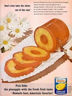 dole pineapple sliced mellow ring..vintage recipe that is good nod healthier. Presentation