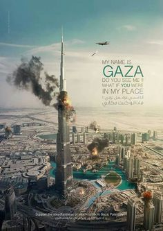 My name is Gaza. Do you see me? What if you were in my place?!                                     #Gaza#Palestine