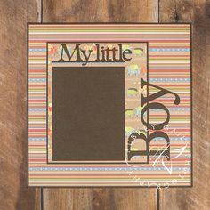 Pre-Made 12x12 Scrapbook Page - My Little Boy - Baby Boy Scrapbook Page - Boy Scrapbook