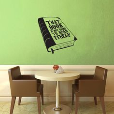 That Book Isn't Going to Read Itself Wall Decal