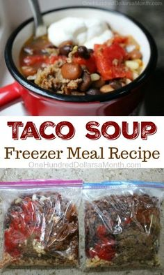 Easy Freezer Meal Recipes - Taco Soup - One Hundred Dollars a Month Slow Cooking, Freezer Cooking, Easy Cooking, Cooking Tips, Freezer Soups, Make Ahead Freezer Meals, Easy Meals, Crockpot Recipes, Soup Recipes