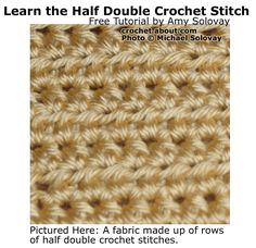 Our Step-by-Step Guide to a Half Double Crochet Stitch Worked in Rows: Rows of Half Double Crochet Stitch