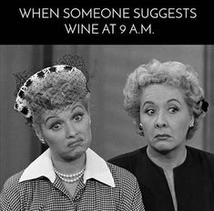 Funny I Love Lucy wine meme I Love Lucy, Wine Meme, Wine Funnies, Funny Quotes, Funny Memes, Tax Memes, Drunk Memes, Laugh Quotes, Funny Humour