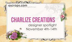 it's a designer spotlight on Charlize Creations, November 4th-14th - Page 4 - Forum :: Oscraps.com