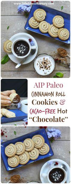 "AIP Paleo Cinnamon Roll Cookies & Cacao-Free Hot ""Chocolate"""