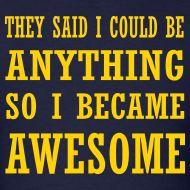 So I became awesome
