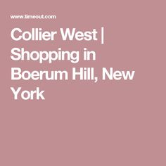 Collier West | Shopping in Boerum Hill, New York
