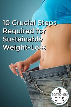 Want to lose the weight for good? Check out these tips for sustainable weight-loss and a healthy lifestyle!