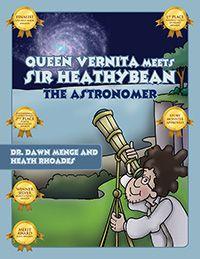 Queen Vernita Meets Sir HeathyBean the Astronomer