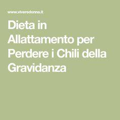 Dieta in Allattamento per Perdere i Chili della Gravidanza Diet