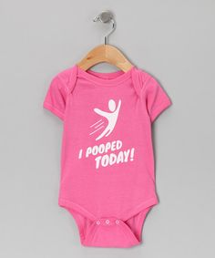 Take a look at this Raspberry 'I Pooped Today' Bodysuit - Infant by KidTeeZ on #zulily today!