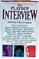 The Playboy Interview by G. Barry Golson. $0.67. Publisher: Putnam Adult; 1 edition (January 1, 1981). 721 pages. Publication: January 1, 1981. Book may have moderate shelve wear on Dust Cover but the book is in Great reading condition. Item qualifies for ** FREE ** shipping and Amazon Prime programs!                                                         Show more                               Show less