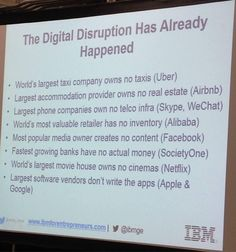 The Digital Disruption Has Already Happened ‪#‎IBMPresentation‬