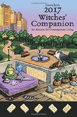 Llewellyn's 2017 Witches' Companion: An Almanac for Contemporary Living (Llewellyns Witches Companion)