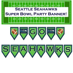 NFL Seattle Seahawks superbowl banner customizable printable diy 300 DPI Jpg Superbowl party decor football team Blue Green on Etsy, $7.00