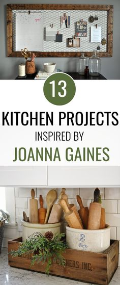 13 Farmhouse Kitchen Projects Inspired by Joanna Gaines and Fixer Upper. #joannagaines #fixerupper #fixerupperstyle #farmhouse #farmhousestyle #farmhousedecor #farmhousekitchen #homedecor #home #homestyling #kitchenorganization #kitchen #diy #diyproject #craft