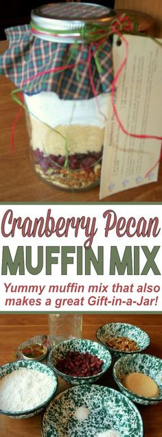 Gift in a Jar: Cranberry Pecan Muffin Mix - This Cranberry Pecan Muffin Mix tastes delicious! They store great in a mason jar and make for the - Jar Food Gifts, Food Jar, Gift Jars, Homemade Dry Mixes, Mason Jar Mixes, Mason Jar Cookies, Mason Jar Cookie Mix Recipe, Soup In A Jar, Pots
