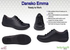 Dansko Emma... You work hard but your feet shouldn't. Sore feet on the job will be a thing of the past with the Dansko Emma! http://luckyfeetshoes.com/product/dansko-emma-black-leather/