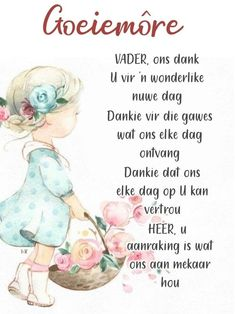 Good Morning Wishes, Good Morning Quotes, Son Quotes, Best Quotes, Nice Quotes, Lekker Dag, Evening Greetings, Afrikaanse Quotes, Goeie More