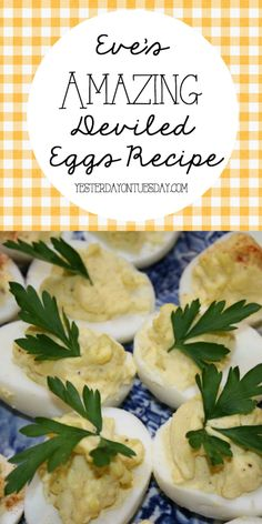 My Mom's Deviled Egg Recipe, a wonderful dish to serve at your summertime picnic or barbecue!