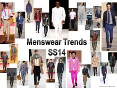 Menswear Fashion Trends 2014 quick overview