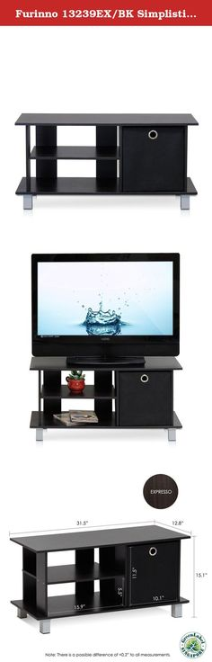 Furinno 13239EX/BK Simplistic TV Entertainment Center with Bin Drawers, Espresso/Black. This Simplistic TV stands is petite and is designed to fit in your space, your style and fits on your budget. This TV stand comes with a foldable non-woven storage drawers. It is light weight and suitable to hide some light clusters like remote controls, gaming devices, DVDs, CDs and a few magazine. It holds up to 32-inches flat screen panel TV. Please refer to the dimension illustrated in the image...