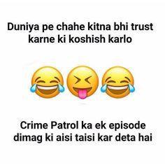 dil karta hai us waqt tv e toorde Me Quotes Funny, Funny Attitude Quotes, Funny Jokes In Hindi, Funny School Jokes, Some Funny Jokes, Crazy Funny Memes, Jokes Quotes, Funny Facts, Laugh Quotes