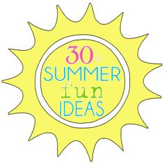 Need some fun summer ideas to do with the kids?  Check out Lilluna's ideas found here: Round-Up Summer Fun Ideas