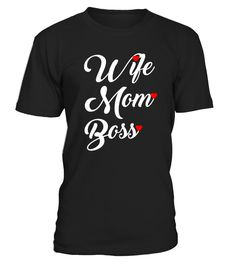 Wife Mom Boss Mother's Day