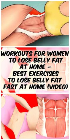 Workouts for Women to Lose Belly Fat at Home – Best Exercises To Lose Belly Fat Fast at Home (Video)