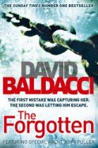 The Forgotten (John Puller 2) By David Baldacci - Military criminal investigator John Puller is drawn closer to home when his aunt is found dead in her house in Paradise, Florida. The local police have ruled the death as an accident, but Puller finds evidence to suggest that she may well have been murdered. On the surface the town lives up to its name, but as Puller digs deeper he realises that this town and its inhabitants are more akin to Hell than Paradise.