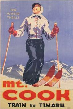 Poster - ?For Winter Thrills/Mt. Cook/ Train to Timaru.? New… - Prints - Posters - Art - Carter's Price Guides to Antiques and Collectables