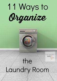 11 Ways to Organize the Laundry Room :: OrganizingMadeFun.com