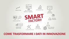 Smart Factory: come trasformare i dati innovazione