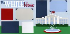 The White House 0120   Out On A Limb Scrapbooking Scrapbook Layout Sketches, Scrapbook Pages, Scrapbooking, Aesthetic Design, Vacation Trips, House, Wyoming, Washington Dc, Wisconsin