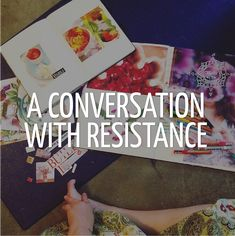 A conversation with resistance