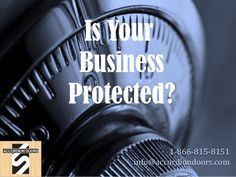 Is Your Business Protected? 1-866-815-8151 info@accordiondoors.com 1-866-815-8151 info@accordiondoors.com